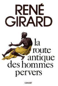 "René Girard - Επιλέξαμε το εξώφυλλο από το βιβλίο του ""η αρχαία οδός των ασεβών"""