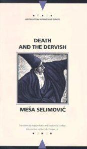 Ο δερβίσης και ο θάνατος: Επιλέξαμε το εξώφυλλο της Αγγλικής έκδοσης για το κείμενό μας σχετικά με το αριστούργημα του Mesa Selimovic.